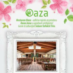 Restoran Oaza - Odlično mjesto za proslavu Dana žena u ugodnom ambijentu!