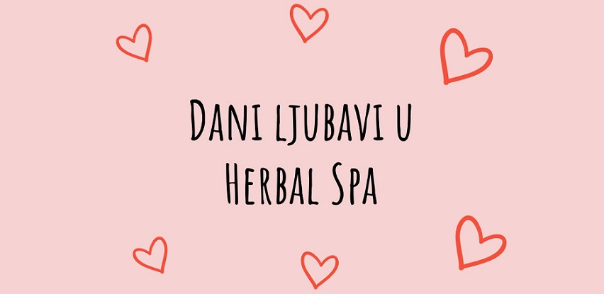 Dani ljubavi u Herbal Spa centru!