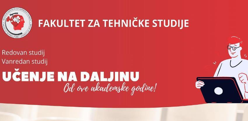 Fakultet za tehničke studije (online) upis je u toku!