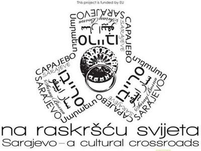 """Projekat """"Sarajevo na raskršću svijeta"""" ulazi u svoju finalnu fazu"""
