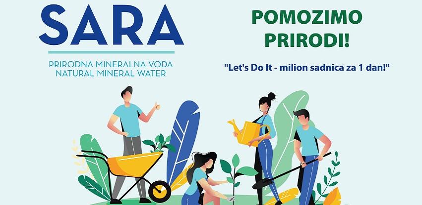Kupovinom vode SARA podržite projekt Let's Do It - milion sadnica za jedan dan!
