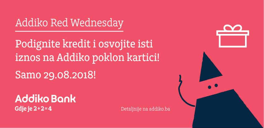 Addiko Red Wednesday - podignite kredit i osvojite isti iznos na Addiko kartici!