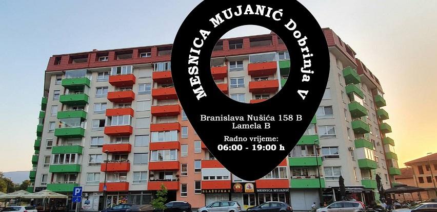 Posjetite novootvorenu mesnicu MUJANIĆ na Dobrinji V, Sarajevo
