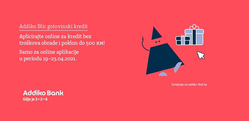 Klikom do kredita u Addiko Bank Sarajevo i poklona do 500 KM
