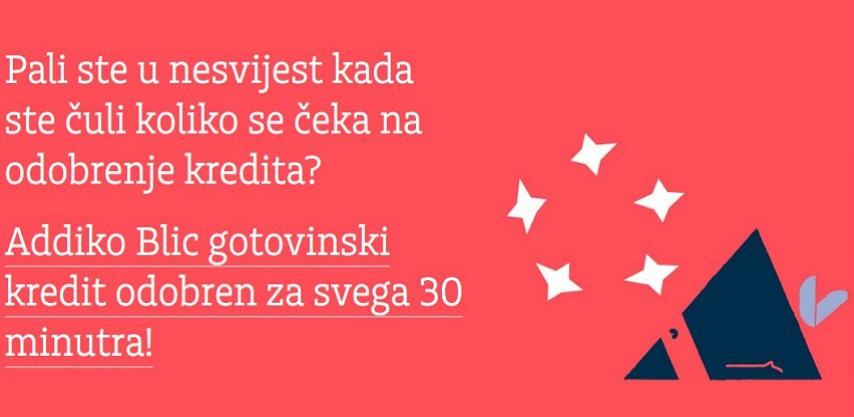 Addiko Blic gotovinski kredit - odobren za svega 30 minuta!