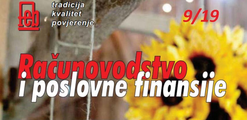 """Izašao je novi broj časopisa """"Računovodstvo i poslovne finansije"""" broj 09/19"""