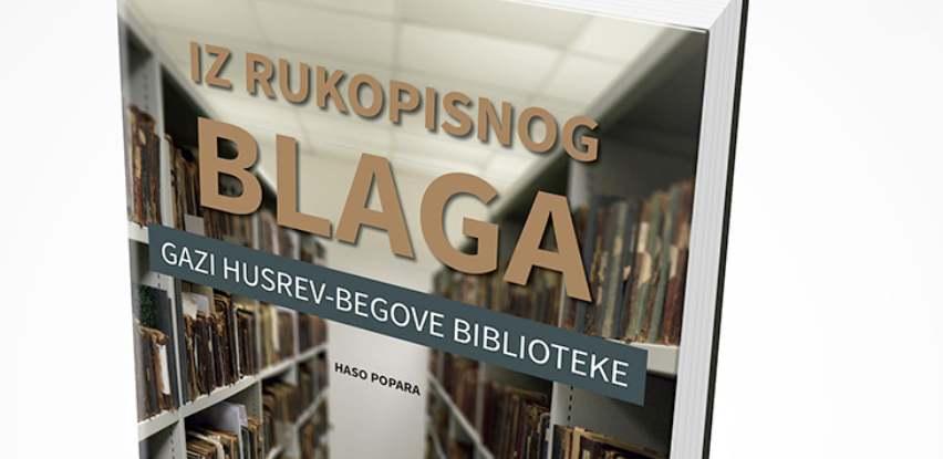Još jedno vrijedno djelo o rukopisnom blagu Gazi Husrev-begove biblioteke