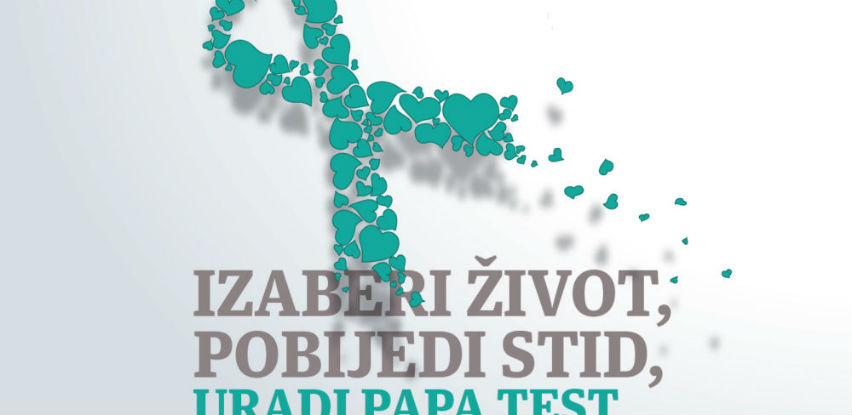 Izaberi život: Pobijedi stid - Uradi PAPA test!