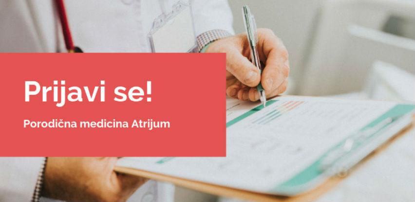 Prijava u porodičnu medicinu Atrijum