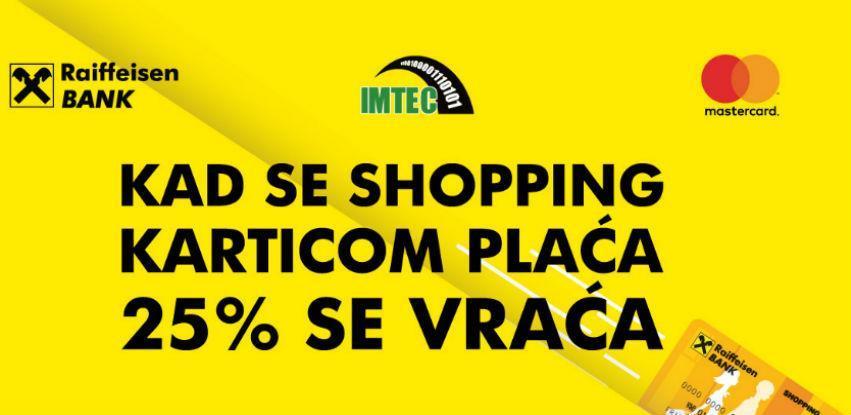 Kad se shopping karticom plaća 25% se vraća!!!