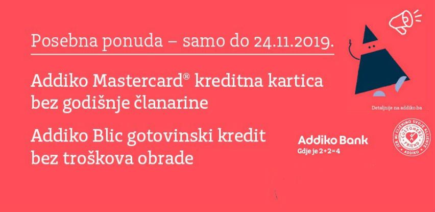 Posebna ponuda Addiko banke (Gotovinski kredit bez troškova obrade)
