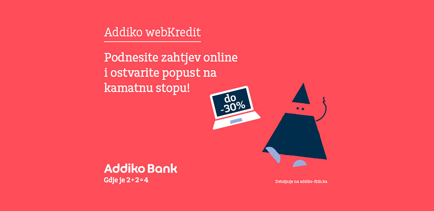 Addiko webKredit - podnesite online zahtjev za kredit, brzo i jednostavno